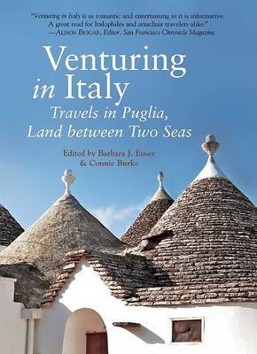Venturing in Italy: Travels in Puglia, the land of two seas