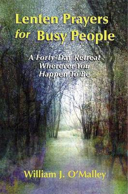Lenten Prayers for Busy People