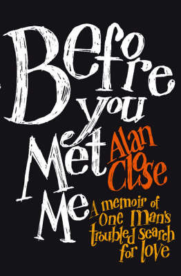 Before You Met Me - Memoir of One