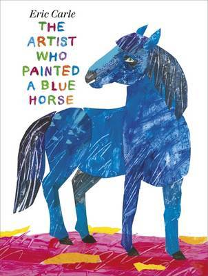 The Artist Who Painted a Blue Horse (H/B)