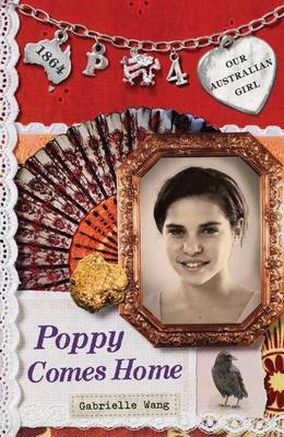 Poppy Comes Home (Our Australian Girl - Poppy #4)