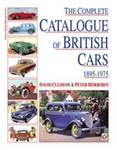 The Complete Catalogue of British Cars, 1895-1975