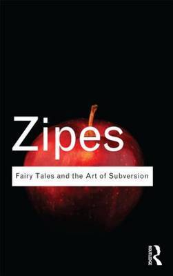 Fairy Tales & the Art of Subversion