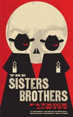 The Sisters Brothers (Trade)
