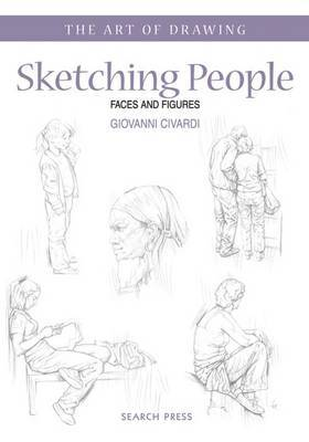 Sketching People: Faces and Figures