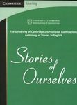 Stories of Ourselves: The University of Cambridge International Examinations Anthology of Stories in English (Green cover)