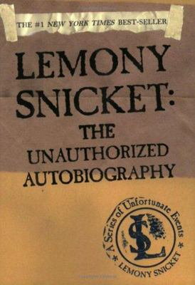 Lemony Snicket: The Unauthorised Biography