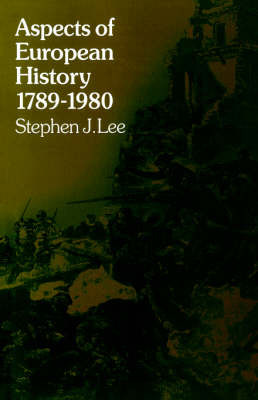 Aspects of European History: 1789-1980