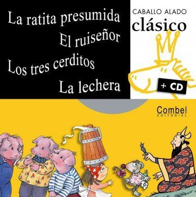 La ratita presumida / El ruisenor / Los tres cerditos / La lechera + CD