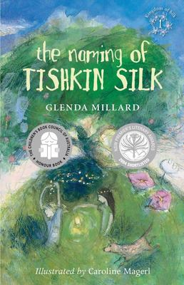 The Naming of Tishkin Silk (Kingdom of Silk #1)