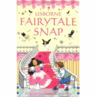 Fairytale Snap (Usborne Snap)