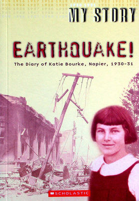 Earthquake: The Diary of Katie Bourke, Napier, 1930-31