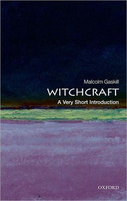 Witchcraft (A very short introduction)