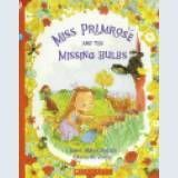 Miss Primrose and the Missing Bulbs