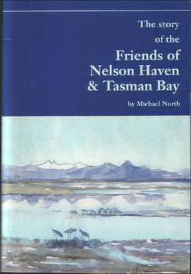 The Story of the Friends of Nelson Haven & Tasman Bay