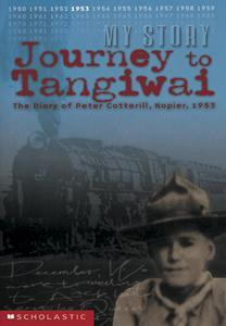 Journey to Tangiwai: The Diary of Peter Coterill, Napier, 1953 (My Story)