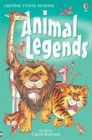 Animal Legends (Usborne Young Reading Series 1)