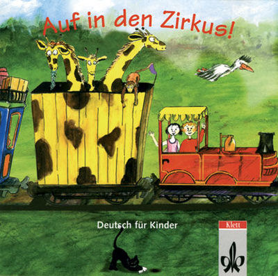 Auf in den Zirkus: Deutsch fur Kinder Audio-CD