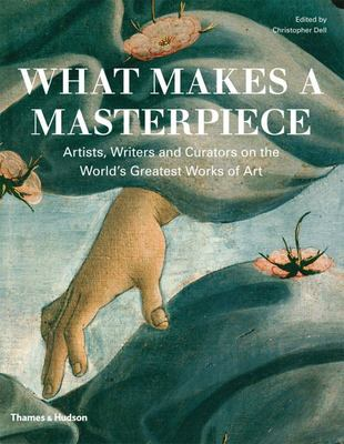 What Makes a Masterpiece? : Encounters with Great Works of Art