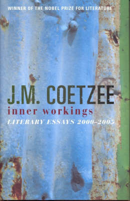 Inner Workings - Literary Essays 2000-2005