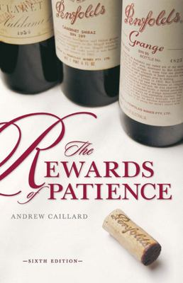 Penfolds: The Rewards of Patience