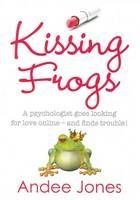 Kissing Frogs - a psychologist goes