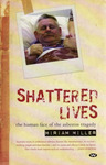 Shattered Lives - Human Face of the
