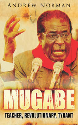 Mugabe - Teacher Revolutionary Tyra