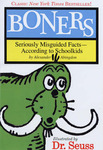 Boners : Seriously Misguided Facts - According to Schoolkids