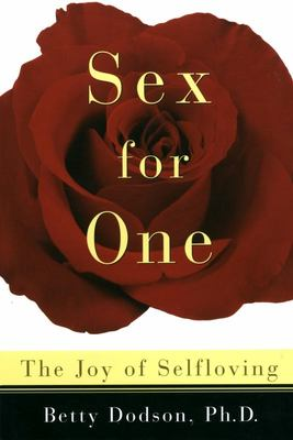 Sex for One - Joy of Selfloving ???
