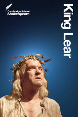 Cambridge School Shakespeare: King Lear 2nd edition
