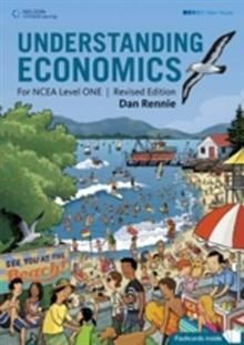 Understanding Economics: Year 11 NCEA Level 1 2011 edition