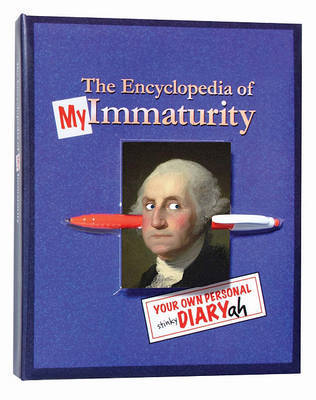The Encyclopedia of My Immaturity (Klutz)