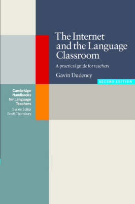The Internet and the Language Classroom: A Practical Guide for Teachers