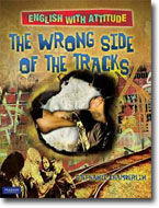 English with Attitude: Wrong Side of the Tracks