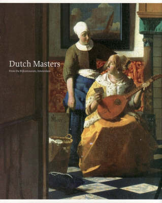 Dutch Masters from the Rijksmuseum Amsterdam