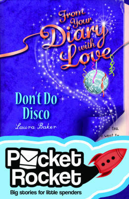 Don't Do Disco (From Your Diary with Love: Pocket Rocket)