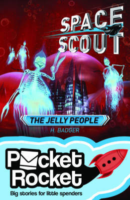 Space Scout - The Jelly People
