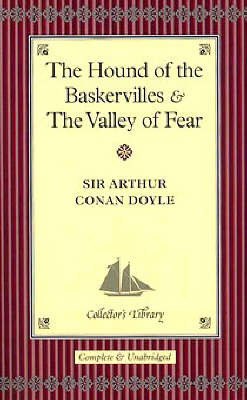 """""""The Hound of the Baskervilles"""" and """"The Valley of Fear"""""""