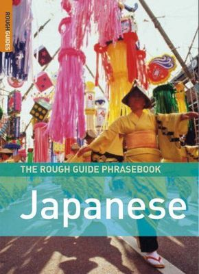 The Rough Guide Japanese Phrasebook (3rd edition 2006)
