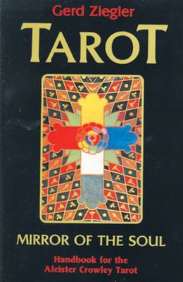 Tarot : Mirror of the Soul -  Handbook for the Aleister Crowley Tarot