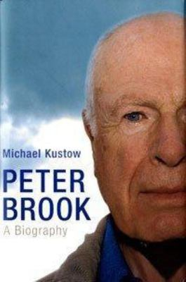 Peter Brook : A biography