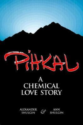 Pihkal  - A chemical love story