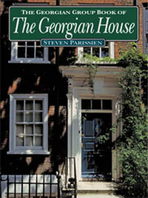 The Georgian Group Book of the Georgian House
