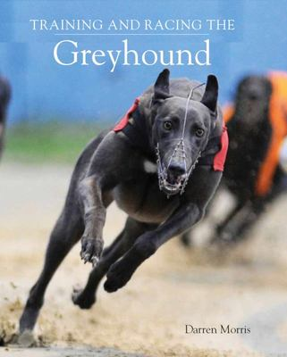 Training and Racing the Greyhound
