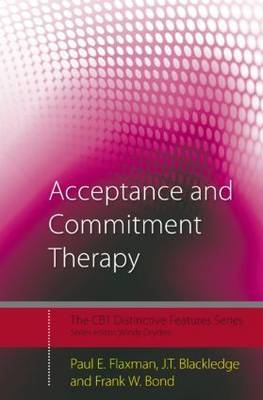 Acceptance and Commitment Therapy (Distinctive Features Series)