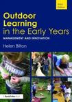 Outdoor Learning in the Early Years: Management and Motivation
