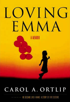 Loving Emma: A Story of Reluctant Motherhood