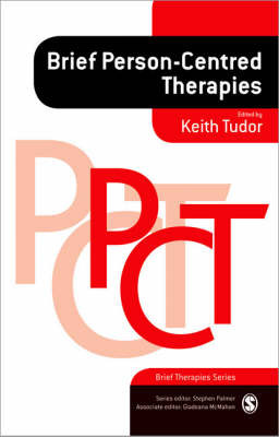 Brief Person-Centred Therapies PCT (Brief Therapies Series)