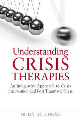 Understanding Crisis Therapies: A Guide to Crisis Intervention Approaches
